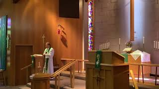 9th Sunday after Pentecost, Good Shepherd Lutheran Church, LC-MS, Two Rivers, WI, Rev. William Kilps