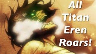 Repeat youtube video All Eren Titan Roars - Attack on Titan (Shingeki no Kyojin)