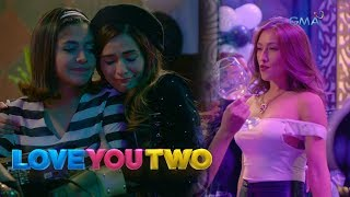Love You Two: Real talk ng mag-sister | Episode 38