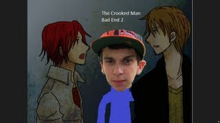 The Crooked Man - Bad End 2