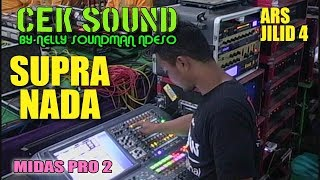 INTRO SUPRA NADA PAKAI MIXER MIDAS PRO2 // ARS JILID 4 ( NELLY SOUNDMAN NDESO )