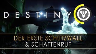 Destiny - Der erste Schutzwall & Schattenruf | Neue Missionen! | deutsch | HD