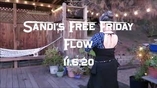 Sandi's Free Friday Flow 11.6.20