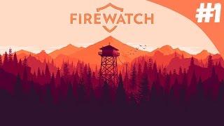 Полное прохождение Firewatch [#1/2]