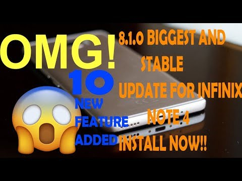 HOW TO UPDATE OREO 8 1 0||BIGGEST UPDATE FOR INFINIX NOTE 4||ALL BUGS  FIX!!DOWNLOAD NOW!!!!