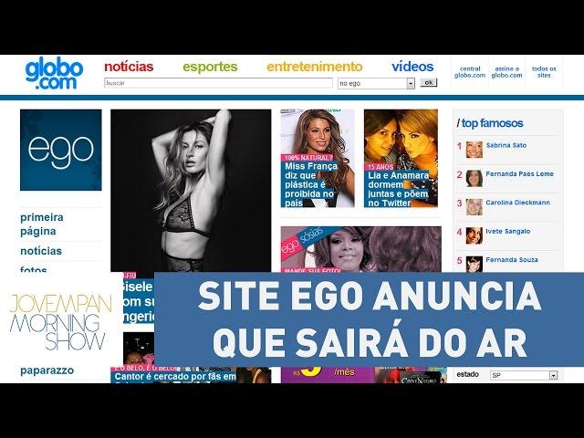 Após 11 anos, site Ego anuncia que sairá do ar | Morning Show