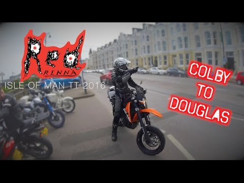 From Colby to Douglas, Day 2 Isle of Man TT 2016