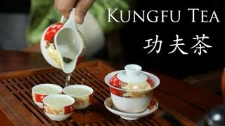 "Discovering China - ""Kung Fu Tea"" Demonstration - 功夫茶"