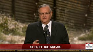 FULL SPEECH: Sheriff Joe Arpaio  Speaks at Republican National Convention (7-21-16)
