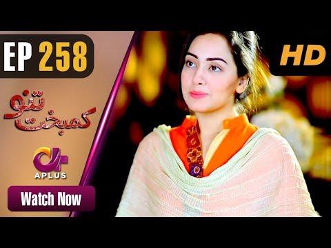 Kambakht Tanno - Episode 258 - Aplus ᴴᴰ Dramas