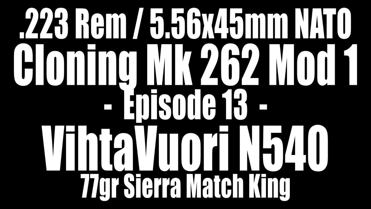 223 Rem - 77gr Sierra Match King with VihtaVuori N540