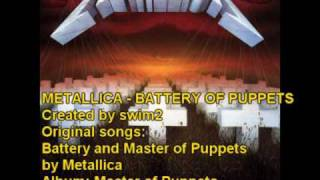 Download METALLICA - BATTERY OF PUPPETS - MASH-UP MP3 song and Music Video