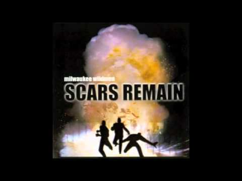 Milwaukee Wildmen - Scars Remain