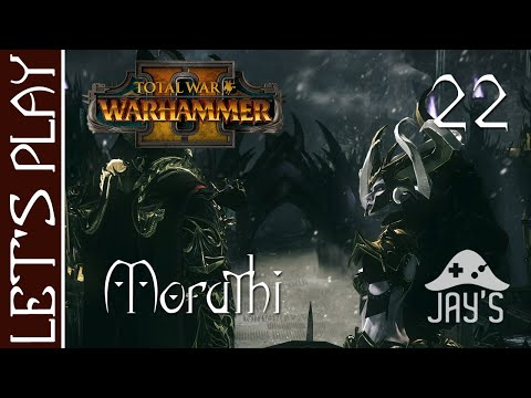 [FR] Total War Warhammer 2 - Campagne Vortex - Reine mère Morathi (Elfes Noirs) - Épisode 22