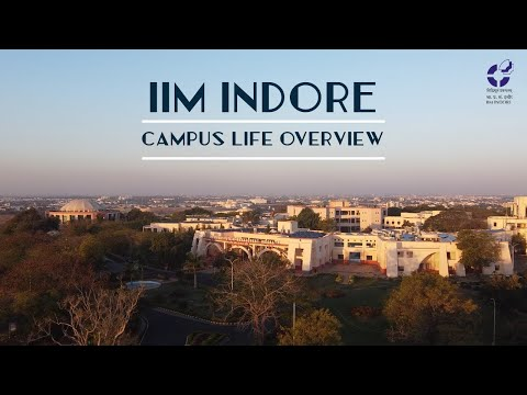 Welcome to IIM Indore - Campus Life Overview