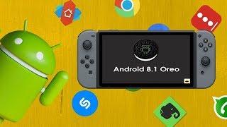 Android 8.1 Oreo Chegando No Nintendo Switch Faltam 5 Dias!!