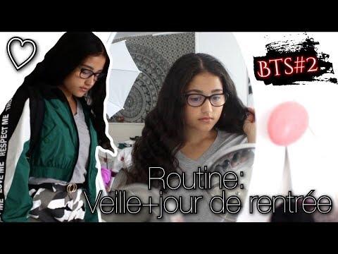 ROUTINE: Veille + Jour J de la Rentrée ♡