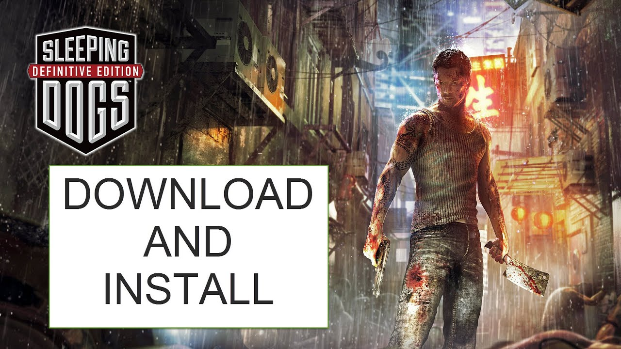 Short Tut 5 How To Download And Install Sleeping Dogs Definitive Edition Pc All Dlcs Youtube