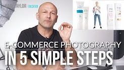 eCommerce Photography in 5 Simple Steps