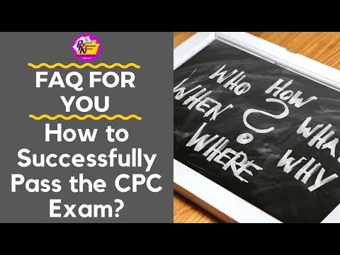 HOW TO SUCCESSFULLY PASS THE CPC EXAM