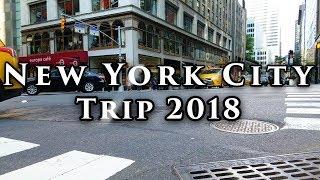New York City Trip 2018