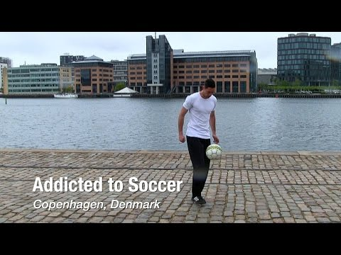 Addicted to Soccer in Copenhagen, Denmark