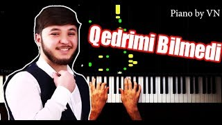 Qedrimi Bilmedi - Eltun Esger - Tik Tok Müziği -  Piano by VN