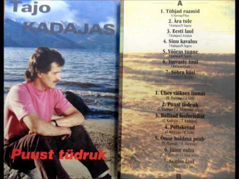 Tajo Kadajas - Puust tüdruk (Full album) Wooden Girl