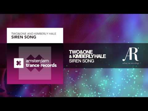 Two&One and Kimberly Hale - Siren Song