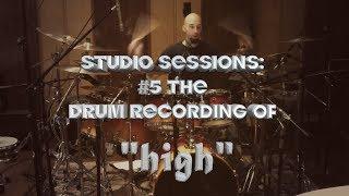 """STUDIO SESSIONS: #5 DRUM RECORDING-""""High""""-Superfix"""