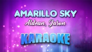 Aldean, Jason - Amarillo Sky (Karaoke version with Lyrics)