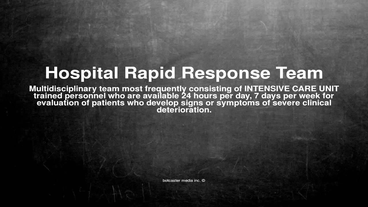Medical vocabulary what does hospital rapid response team for Does rsvp mean you have to reply