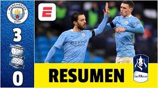 Manchester City 3-0 Birmingham City. Con doblete de Silva y gol de Foden, el City avanza | FA Cup