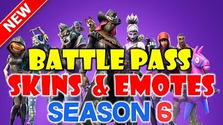FORTNITE Season 6 BattlePass *Tier1-100* SKINS and EMOTES