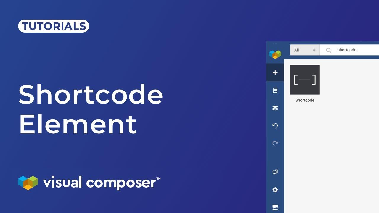 Visual Composer Website Builder Shortcode Element Tutorial
