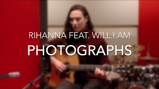 Rihanna ft will.i.am - Photographs (Acoustic Cover by Silayne)