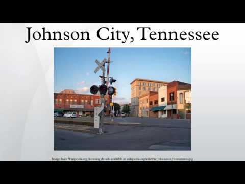 Johnson City, Tennessee