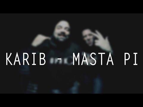 Karib feat. Masta Pi - Génération Trentenaire [Prod. Carré Dur]