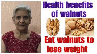 Walnuts the wonder Nuts, , अखरोट सेहत का खजाना ,अखरोट खाओ सेहत बनाओ ,Lose Weight with walnuts