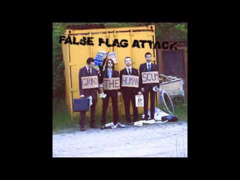 False Flag Attack - Grind the Human Scum (2013) Full Album HQ (Grindcore)
