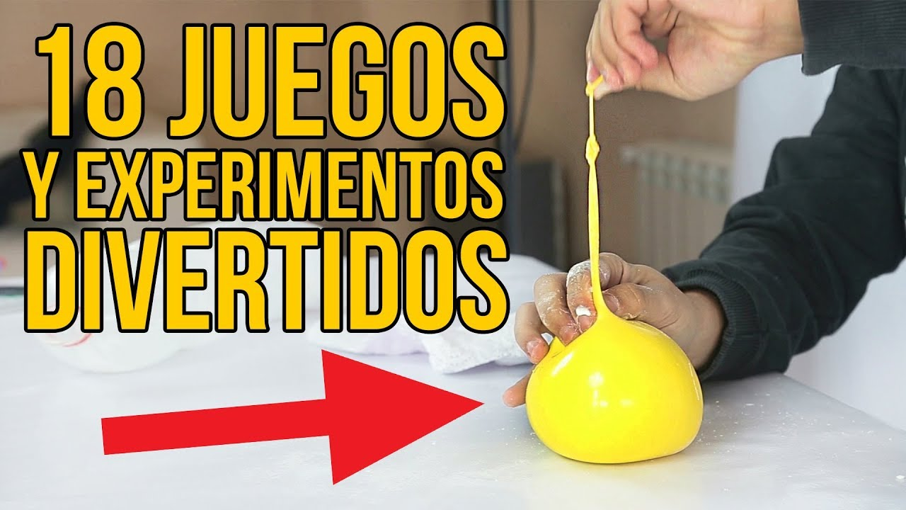 18 JUEGOS Y EXPERIMENTOS DIVERTIDOS PARA NIOS