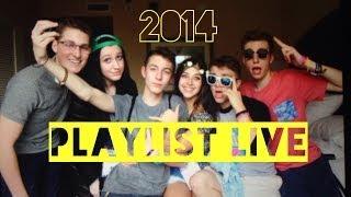 Playlist Live 2014  (ft. OPG, YTL, Clay Borrell, Mikey Murphy)