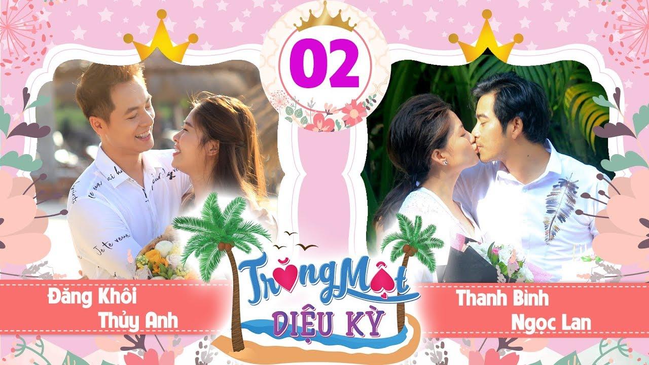 TRĂNG MẬT DIỆU KỲ #2 FULL | Thanh Bình và Đăng Khôi 'đổi chéo' vợ cho nhau | 030918 ?