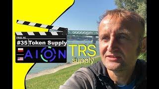 🌎 AION Network : Token Supply | TRS | Ekonomia | Podaż