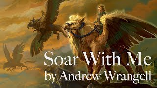 [Original] Soar With Me by Andrew Wrangell (Fantasy Orchestral)