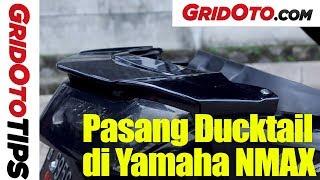 Pasang Ducktail di Yamaha NMAX | How To | GridOto Tips