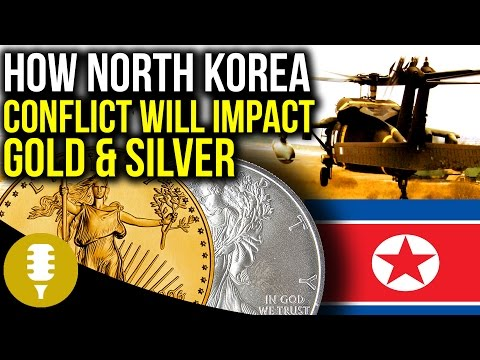 How US Actions Against North Korea Will Impact Gold & Silver - Golden Rule Radio #13