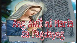 Ang Awit Ni Maria Sa Pagdayeg L Lukas 1: 46-56