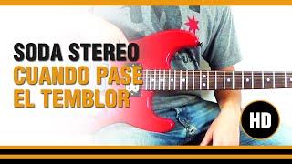 Como tocar Cuando Pase el temblor de Soda Stereo en Guitarra electrica  CLASE TUTORIAL