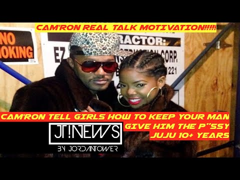 Cam'ron tell Girls How to keep a man.  His Girl Ju Ju Gave It Up On The First Night JTNEWS